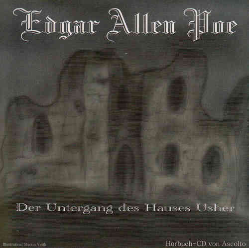 E.A. Poe: Der Untergang des Hauses Usher *** Hörbuch ***