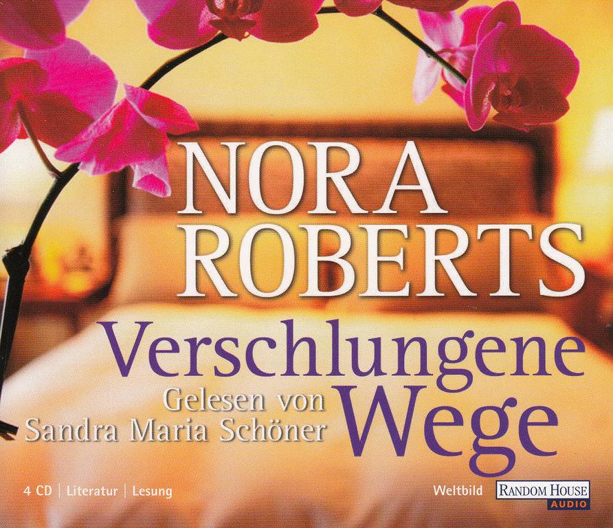Nora Roberts – Verschlungene Wege