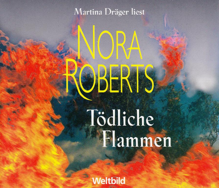 Nora Roberts Tödliche Flammen