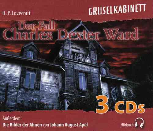 H. P. Lovecraft, Johann August: Der Fall Dexter Ward / Die Bilder der Ahnen
