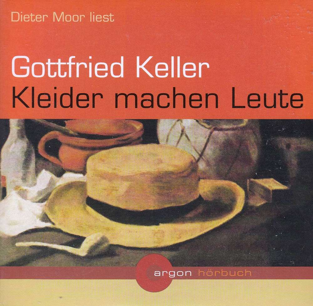 Gottfried Keller Kleider Machen Leute Horbuch