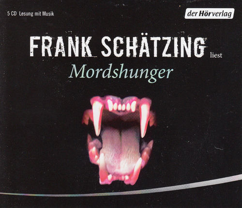 Frank Schätzing: Mordshunger *** Hörbuch ***