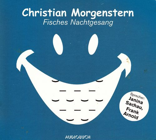 Christian Morgenstern: Fisches Nachtgesang *** Hörbuch ***