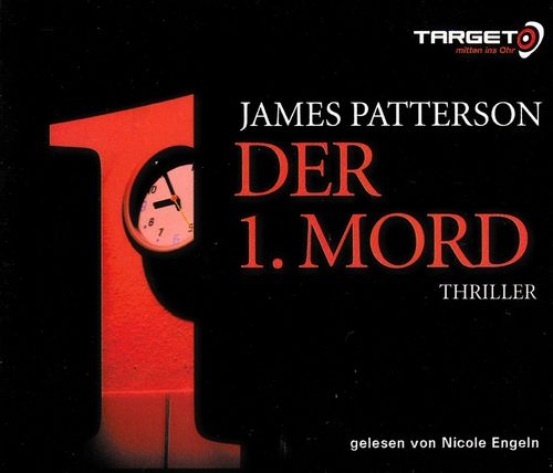 James Patterson: Der 1. Mord *** Hörbuch ***