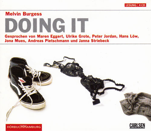 Melvin Burgess: Doing it *** Hörbuch ***