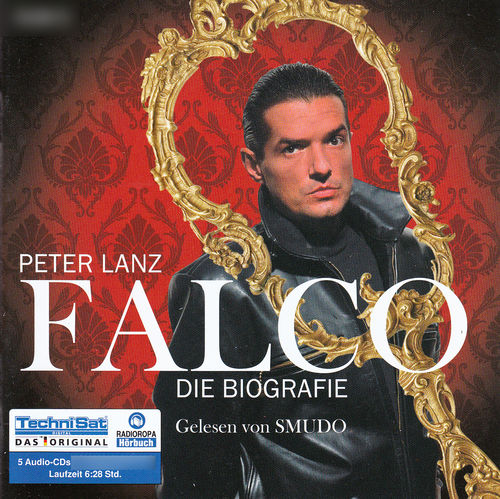 Peter Lanz: Falco - Die Biografie *** Hörbuch ***