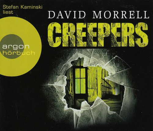 David Morrell: Creepers *** Hörbuch ***
