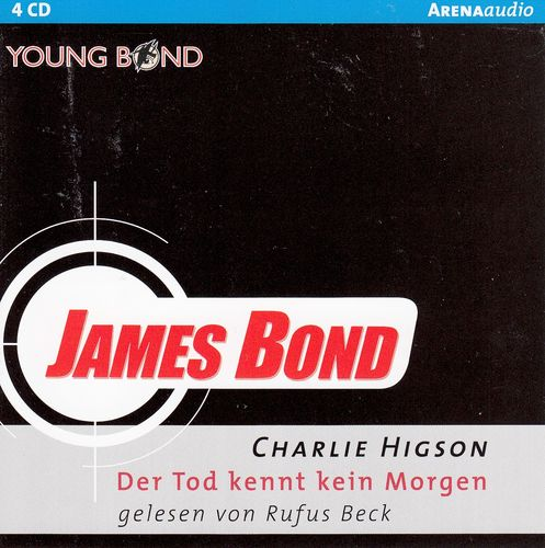 Charlie Higson: James Bond - Der Tod kennt kein Morgen (Young Bond) * Hörbuch *