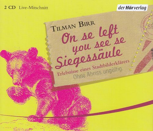Tilman Birr: On se left you see se Siegessäule *** COMEDY ***