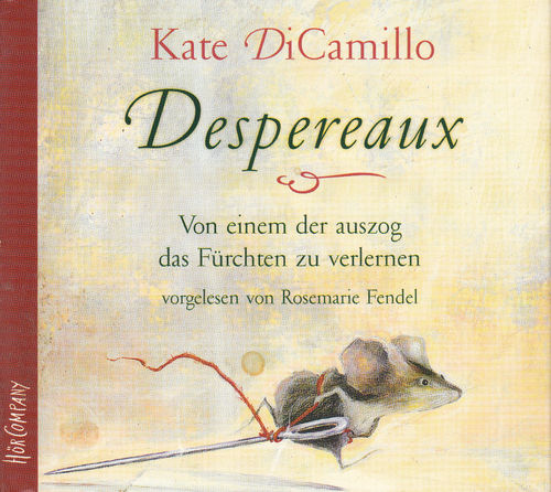 Kate DiCamillo: Despereaux *** Hörbuch ***