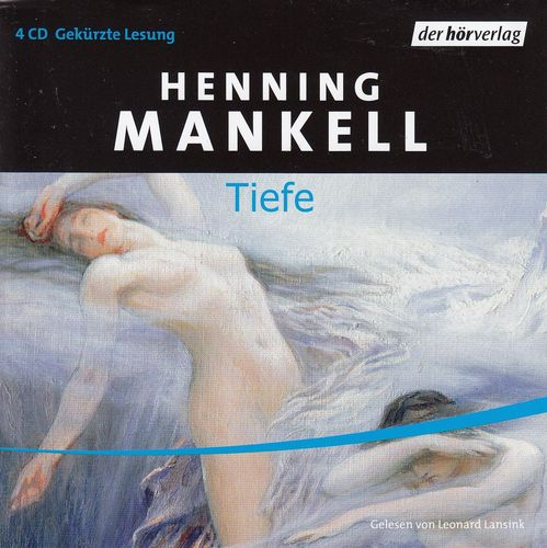 Henning Mankell: Tiefe *** Hörbuch ***