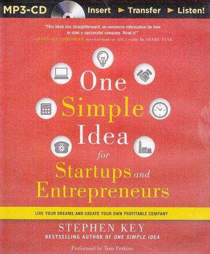 Stephen Key: One Simple Idea for Startups and Entrepreneurs *** Hörbuch ***