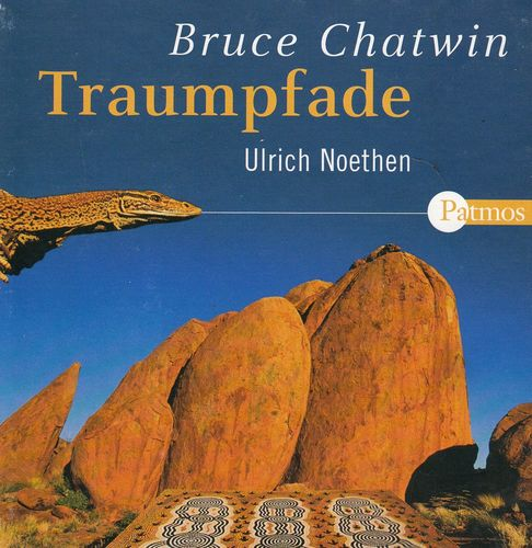 Bruce Chatwin: Traumpfade *** Hörbuch ***
