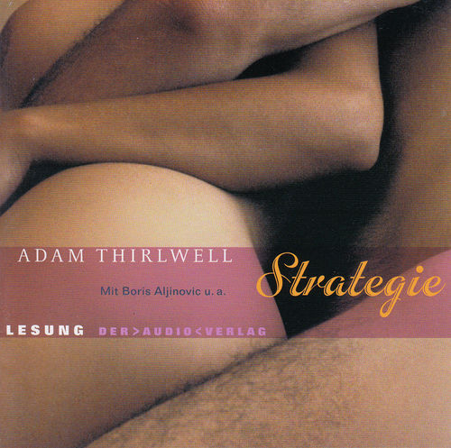 Adam Thirlwell: Strategie *** Hörbuch ***