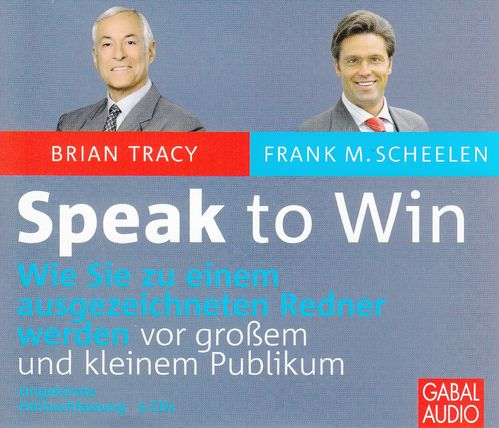 Brian Tracy: Speak to Win *** Hörbuch ***