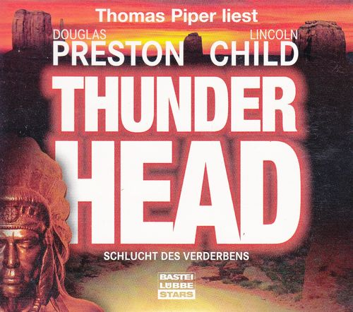 Douglas Preston, Lincoln Child: Thunderhead - Schlucht des Verderbens *** Hörbuch ***