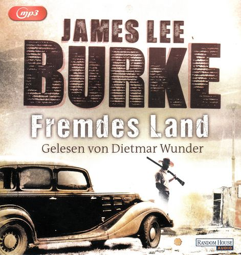 James Lee Burke: Fremdes Land *** Hörbuch ***