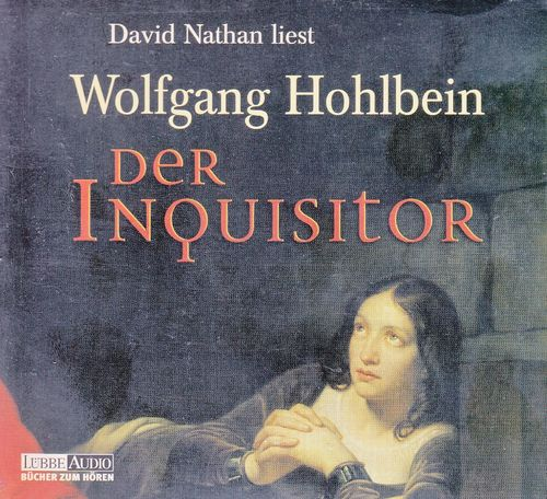 Wolfgang Hohlbein: Der Inquisitor *** Hörbuch ***