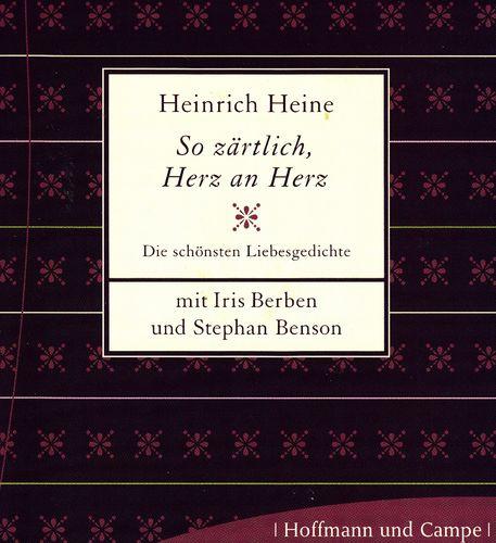 Heinrich Heine So Zärtlich Herz An Herz Hörbuch