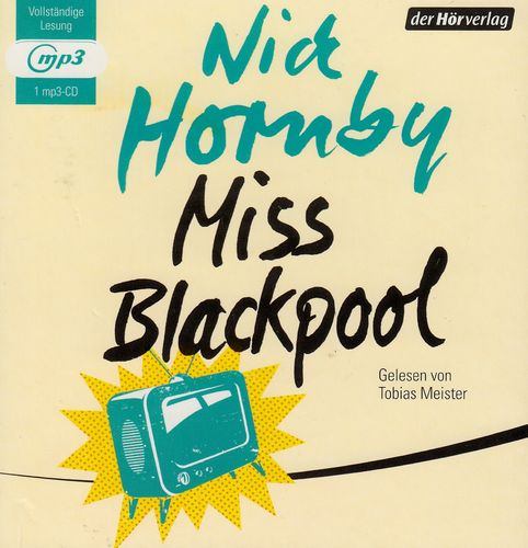 Nick Hornby: Miss Blackpool *** Hörbuch ***