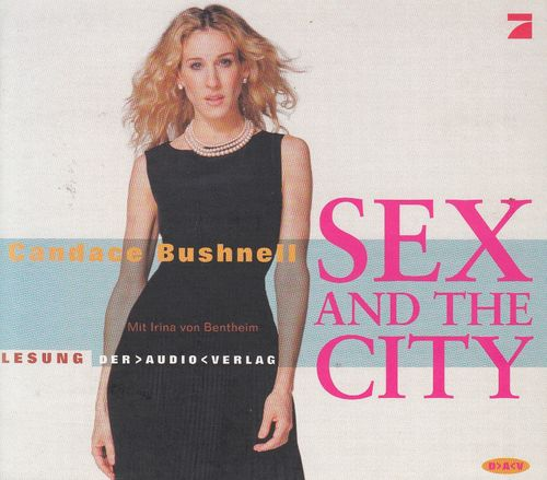 Candance Bushnell: Sex and the City *** Hörbuch *** NEUWERTIG ***
