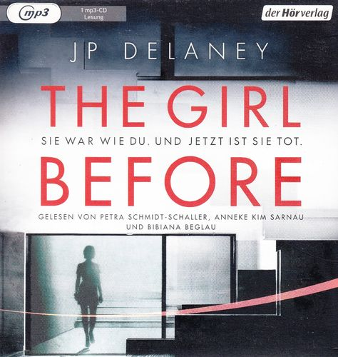 JP Delaney: The Girl Before *** Hörbuch ***