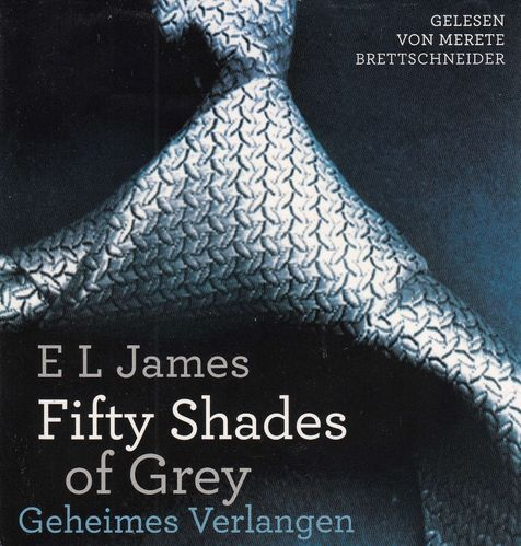E L James: Shades of Grey - Geheimes Verlangen *** Hörbuch ***