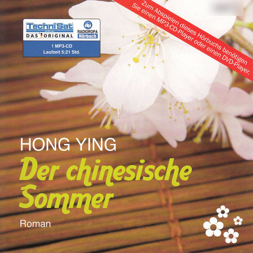 Hong Ying: Der chinesische Sommer *** Hörbuch ***