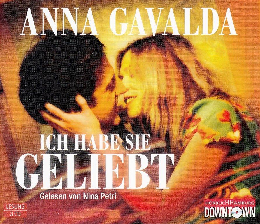 Anna Gavalda Ich Habe Sie Geliebt