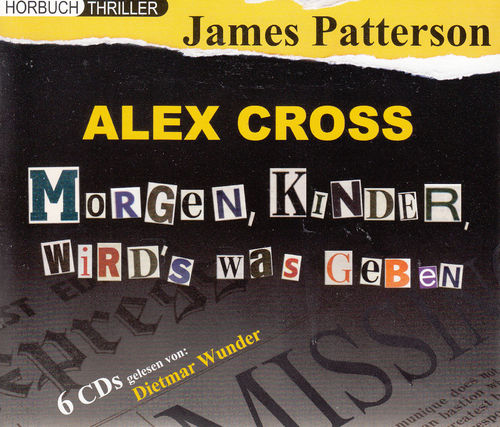 James Patterson: Alex Cross - Morgen, Kinder, wird´s was geben *** Hörbuch ***