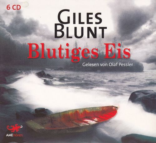 Gilles Blunt: Blutiges Eis *** Hörbuch ***